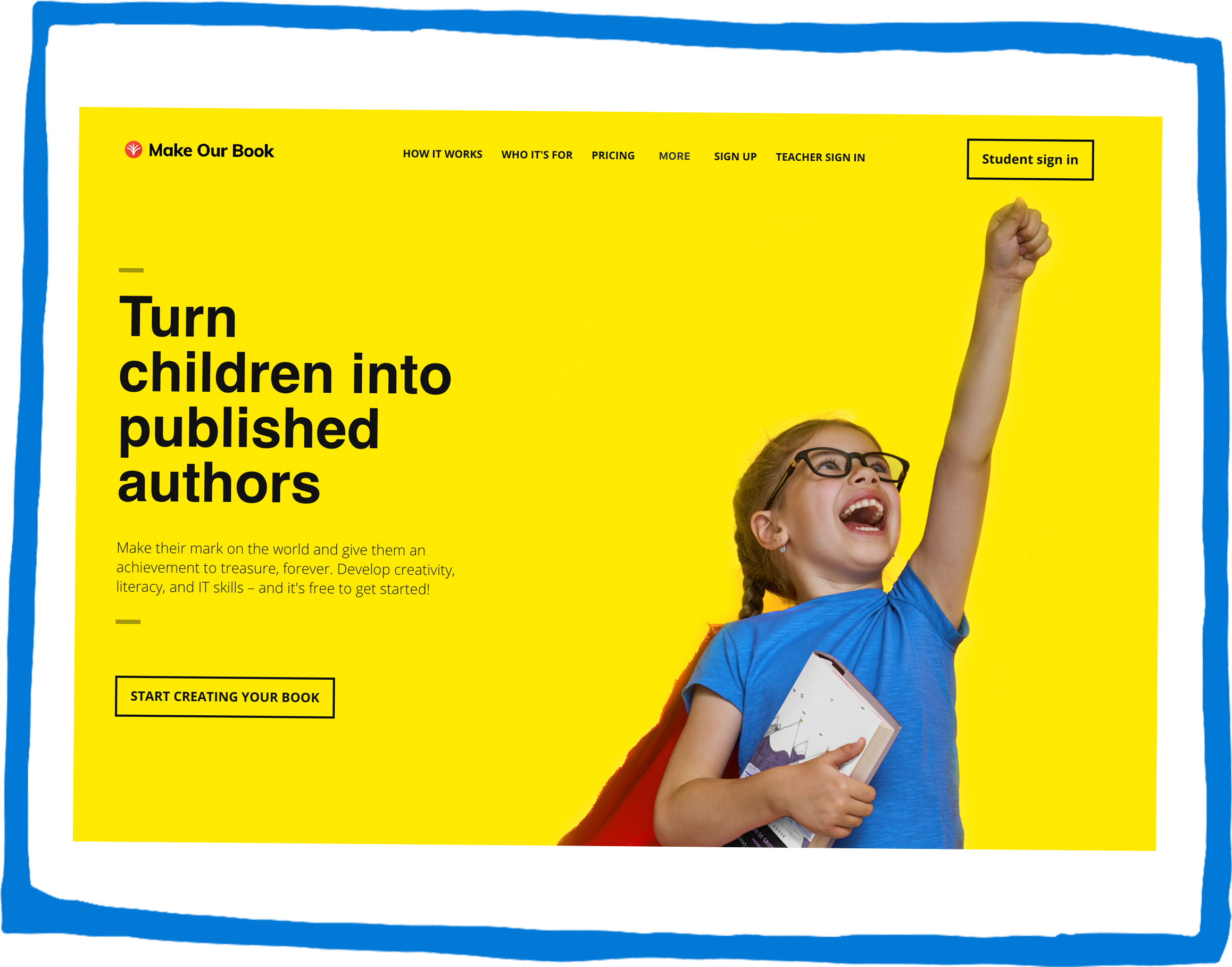 screen shot of the Make Our Book homepage, with a girl dressed as superwoman holing at book and the strapline 'Turn children into published authors'
